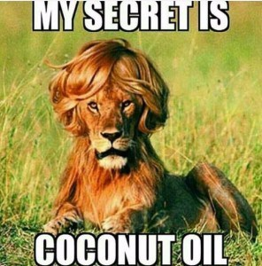 my secret is coconut oil