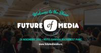 Este timpul pentru Future of Media, ediția 2016